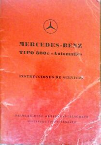 Mercedes Benz W186 300 Adenauer Owner Manual Spanish