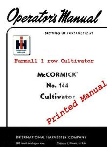 Mccormink Farmall 144 Cultivator Manual For A super A 100 130 140 And Others