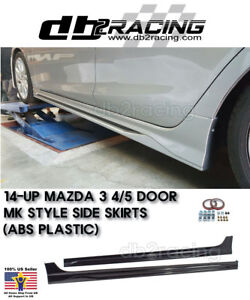 Mk style Side Skirts abs Fits 14 18 Mazda 3 4 5dr