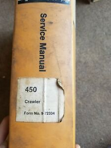 Case 450 Crawler Dozer Bulldozer Service Manual Repair Shop Book 9 72334 Binder