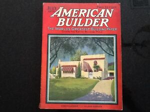 Vintage July 1924 American Builder The Worlds Greatest Building Paper Magazine
