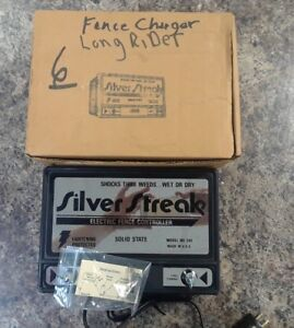 Silver Streak Electric Fence Charger Model No 541