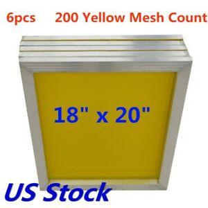 6pcs 18 X 20 Aluminum Frame Silk Screen Printing Screens 200 Mesh Count Usa