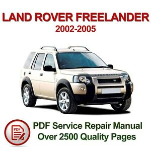 Land Rover Freelander 2002 2005 Service Repair Manual 2500 Pages