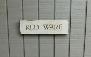 Primitive Vintage Wood Sign Or Shelf Sitter Reproduction Red Ware
