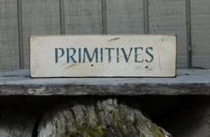 Primitive Vintage Wood Sign Or Shelf Sitter Reproduction Primitives