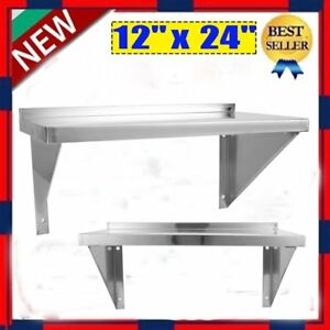 12 X 24 Commercial Heavy Duty Stainless Steel Wall Mount Shelf Nsf Shelving Gh