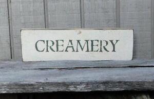 Primitive Vintage Wood Sign Or Shelf Sitter Reproduction Creamery