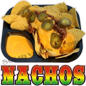 Nachos Cheese chili meat chips peppers Concession Trailer Food Truck Sign Decal