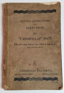 Caterpillar Sixty Bulldozer Instructions Parts Book Tractor No 2201 a P a 1