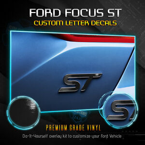 For 2013 2019 Ford Focus St Overlay Decal Emblems Front Back Glossy Matte