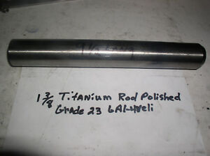 1 3 8 Titanium Round Rod 1 Pc 1 3 8 X 9 1 2 Medical Grade 6al 4veli Grade 23