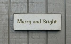 Primitive Style Vintage Wood Sign Or Shelf Sitter Merry And Bright