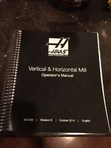 Haas Vertical Horizontal Mill Operator s Manual
