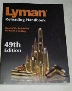 Lyman Reloading Handbook: 49th Edition Reloading Manual Softcover # 9816049