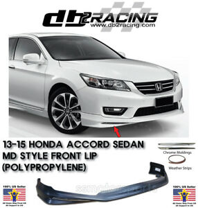 Mod style Front Lip pp Chrome Moldings Fits 13 15 Honda Accord 4dr Vip Jdm