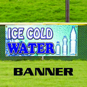 Ice Cold Water Bottle Food Cart Truck Indoor Outdoor Vinyl Banner Sign