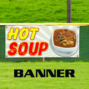 Hot Soup Restaurant Cafe Open Take Away Indoor Outdoor Vinyl Banner Sign