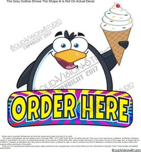 Order Here Penguin Cone Concession Trailer Ice Cream Food Truck Sign Decal