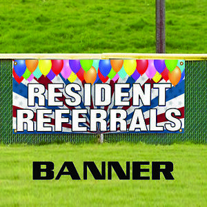 Resident Referrals Commercial Business Advertising Outdoor Vinyl Banner Sign
