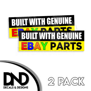 Built With Genuine Ebay Parts Decal Sticker Jdm Funny Car Truck D