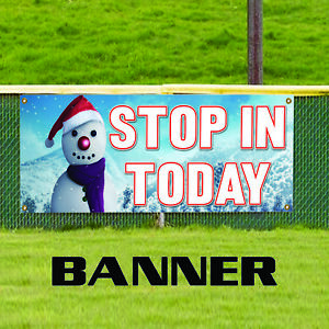 Stop In Today Business Advertising Outdoor Vinyl Banner Sign