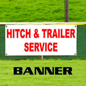 Hitch And Trailer Service Outdoor Vinyl Banner Sign