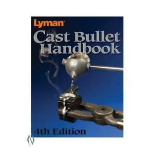 Lyman Cast Bullet Reloading Manual Paper Back Book Latest 4th Edition 9817004