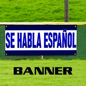 Se Habla Espanol Spanish Language Speaking Advertising Outdoor Vinyl Banner Sign