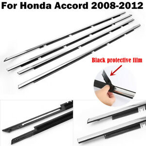4 For Honda Accord 2008 2012 Chrome Weatherstrip Window Moulding Trim Seal Belt