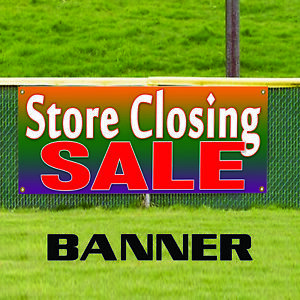 Store Closing Sale Clearance Business Outdoor Vinyl Banner Sign