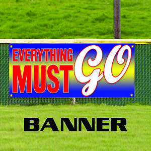 Everything Must Go Store Clearance Business Outdoor Vinyl Banner Sign