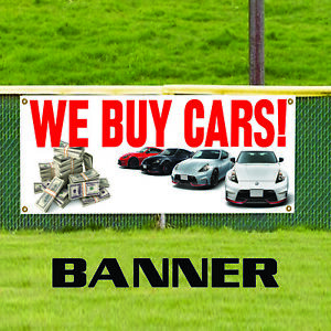 We Buy Cars Dealing Promotional Business Advertising Outdoor Vinyl Banner Sign