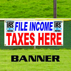 File Your Taxes Here Financial Business Promotions Outdoor Vinyl Banner Sign