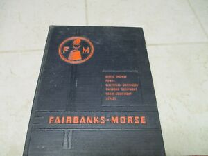 Vtg Fairbanks Morse Hb Hardback Catalog Book Hit Miss Engine Railroad Oilfield