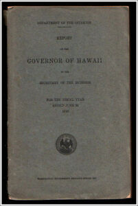Rare Antique 1916 Report Of The Governor Of Hawaii L E Pinkham Complete Ex