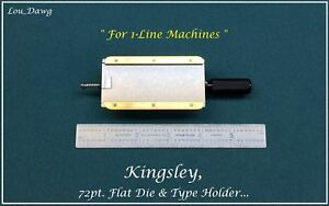 Kingsley Machine 72pt Flat Die Type Holder Hot Foil Stamping Machine
