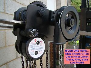 Nicer One Here New Chester 3 Ton Chain Hoist Driven Trolley Army Low Profile