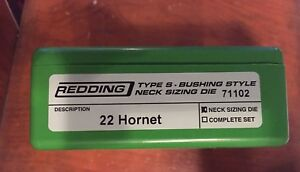 Redding  Type S Bushing Style Neck Sizeing Die For the  22 Hornet Part # 71102