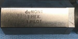 Dumont 1 Hex Broach 1 Hexagonal Broach new