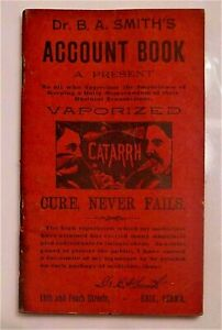 1893 Dr B A Smith S Account Book Erie Pa Quack Cures Medicine 48 Pages