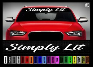 40 Simply Lit Jdm Street Racing Racer Clean Car Decal Sticker Windshield Banner