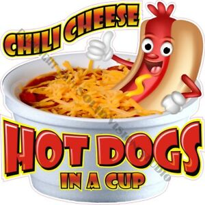 Chili Cheese Hot Dog In A Cup Concession Trailer Food Truck Vinyl Menu Decal