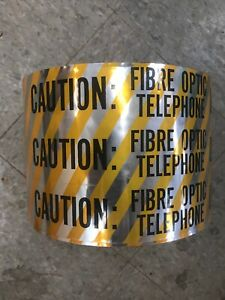 caution Fibre Optic Telephone Line Below Detectable Marking Tape 6 X 1000