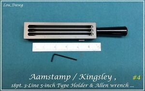 Aamstamp Kingsley Machine 18pt 3 line 5 Type Holder Hot Foil Stamping