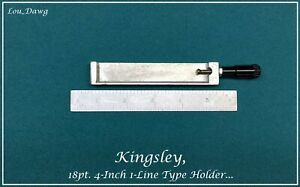 Kingsley Machine 18pt 4 inch 1 line Type Holder Hot Foil Stamping Machine