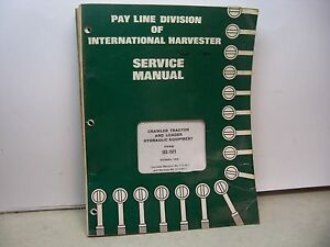 International Harvester Pay Line Td 24 Service Manual Crawler Tractor