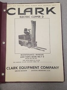 Clark Fokrlift Electric Clipper d Maintenance Manual And Parts Book