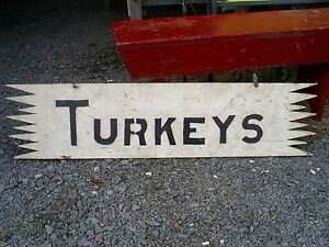 Folk Art Painted Wood Trade Sign Turkeys Sign Dbl Sided Large 48 Original