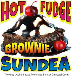 Hot Fudge Brownie Sundae Ice Cream Truck Concession Trailer Food Cart Sign Decal